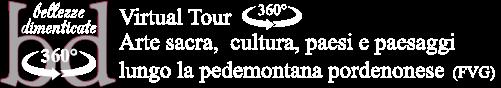 Bellezze Dimenticate Virtual Tour 360 - Chiese pedemontana